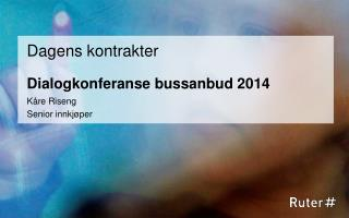 Dialogkonferanse bussanbud 2014