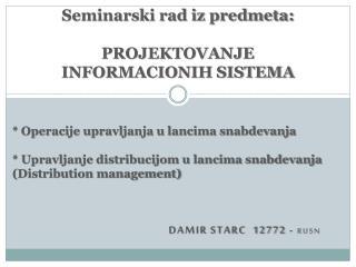 Seminarski rad iz predmeta: PROJEKTOVANJE INFORMACIONIH SISTEMA