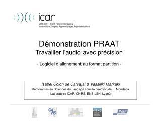 D monstration PRAAT Travailler l audio avec pr cision  - Logiciel d alignement au format partition -