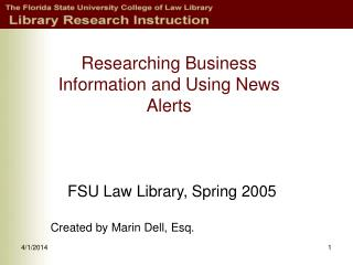Researching Business Information and Using News Alerts