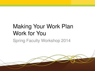 Making Your Work Plan Work for You