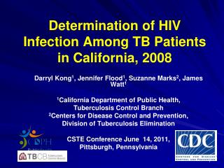 Determination of HIV Infection Among TB Patients in California, 2008