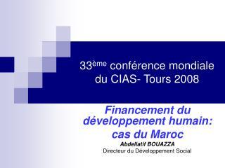33 me conf rence mondiale du CIAS- Tours 2008