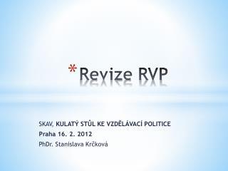Revize RVP