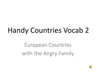 Handy Countries  Vocab  2
