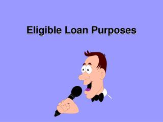 Eligible Loan Purposes