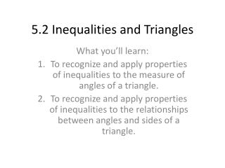5.2 Inequalities and Triangles