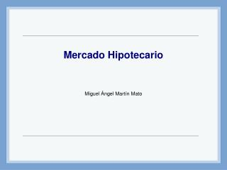 Mercado Hipotecario