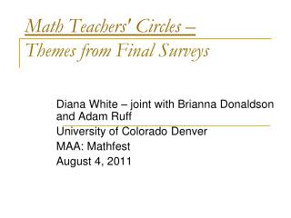 Math Teachers' Circles –  Themes from Final Surveys