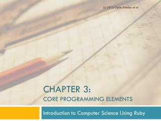 Chapter 3:  Core Programming Elements