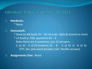 Literature: Friday, September  20, 2013