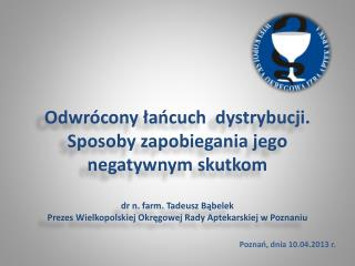 Poznań, dnia 10.04.2013 r.