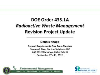 DOE Order 435.1A  Radioactive Waste Management Revision Project Update