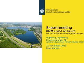 Expertmeeting DBFM-project A6 Almere Weguitbreiding Schiphol-Amsterdam-Almere
