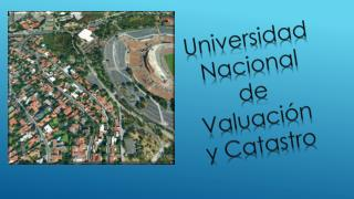 Universidad Nacional de Valuaci�n y Catastro