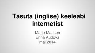 Tasuta (inglise) keeleabi internetist