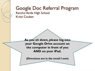 Google Doc Referral Program Rancho Verde High School Kristi Coulter