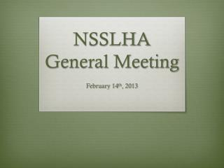 NSSLHA General Meeting