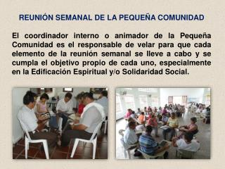 REUNIÓN SEMANAL DE LA PEQUEÑA COMUNIDAD