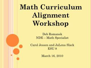 Math Curriculum Alignment Workshop