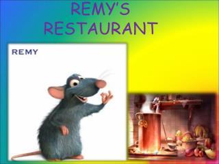 REMY'S RESTAURANT