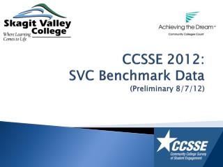 CCSSE 2012: SVC Benchmark Data (Preliminary 8/7/12)