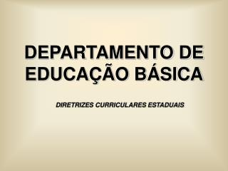 DEPARTAMENTO DE EDUCA  O B SICA