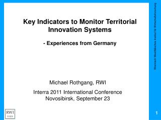 Key  Indicators to  Monitor Territorial Innovation Systems -  Experiences from  Germany