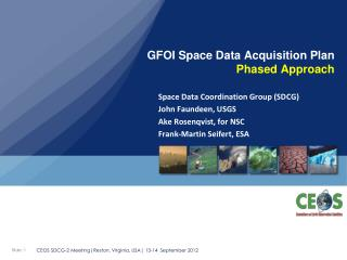 GFOI Space Data Acquisition Plan  Phased Approach