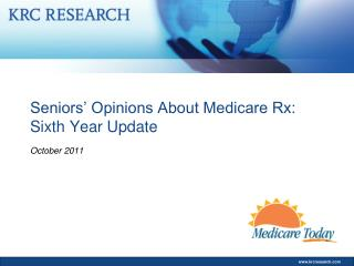 Seniors' Opinions About Medicare Rx: Sixth Year Update