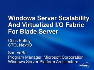 Windows Server Scalability And Virtualized I