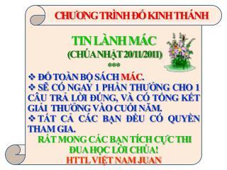 TIN LÀNH MÁC  (CHÚA NHẬT 20/11/2011) ***  ĐỐ TOÀN BỘ SÁCH  MÁC .