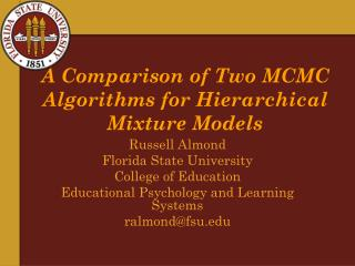 A Comparison of Two MCMC Algorithms for Hierarchical Mixture Models