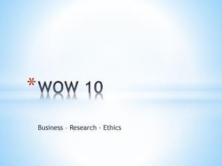 WOW 10