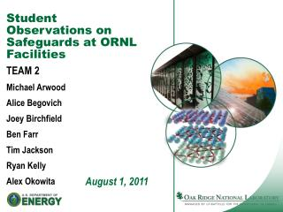 Student Observations on Safeguards at ORNL Facilities