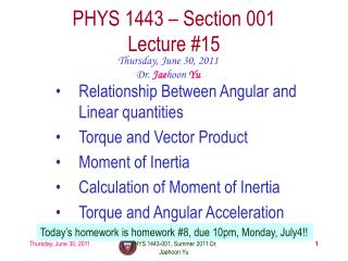 PHYS 1443 – Section 001 Lecture  # 15