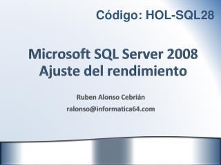 Microsoft SQL Server 2008 Ajuste del rendimiento