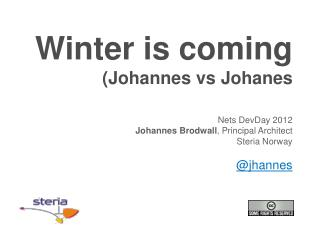 Winter is  coming (Johannes  vs Johanes