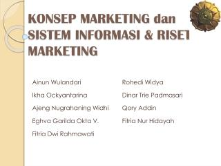 KONSEP MARKETING  dan SISTEM INFORMASI & RISET MARKETING