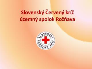 Slovenský Červený kríž  územný spolok Rožňava