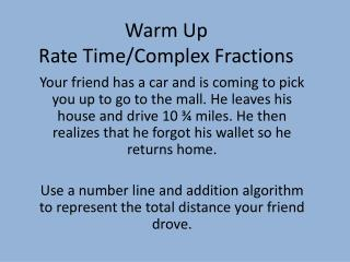 Warm Up Rate Time/Complex Fractions