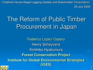 The Reform of Public Timber Procurement in Japan