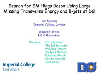Search for SM Higgs Boson Using Large Missing Transverse Energy and B-jets at D�