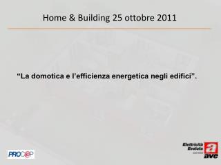 La domotica e l efficienza energetica negli edifici .