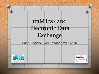 imMTrax and Electronic Data Exchange
