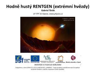 Hodně hustý RENTGEN  ( extr émní  hvězdy )