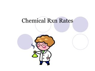 Chemical Rxn Rates