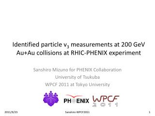 Identified particle v 3  measurements at 200 GeV Au+Au collisions at  RHIC-PHENIX experiment