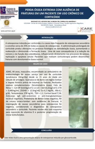 PERDA ÓSSEA EXTREMA COM AUSÊNCIA DE FRATURAS EM UM PACIENTE EM USO CRÔNICO DE CORTICÓIDE