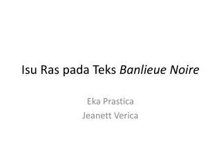 Isu Ras pada Teks  Banlieue Noire